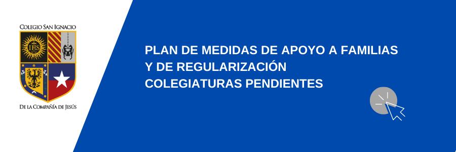 PLAN-DE-MEDIDAS-DE-APOYO-A-FAMILIAS-Y-DE-REGULARIZACIÓN-COLEGIATURAS-PENDIENTES